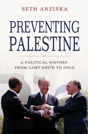 Book Preventing Palestine: A Political History from Camp David to Oslo