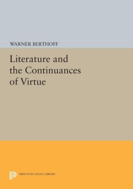Literature and the Continuances of Virtue