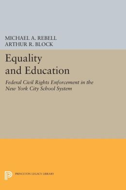Equality and Education: Federal Civil Rights Enforcement in the New York City School System