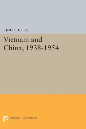 Vietnam and China, 1938-1954