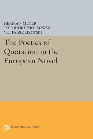 The Poetics of Quotation in the European Novel