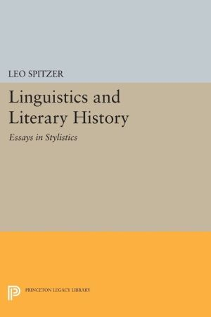 Linguistics and Literary History: Essays in Stylistics