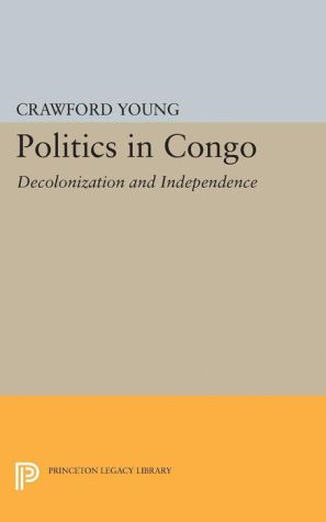 Politics in Congo: Decolonization and Independence