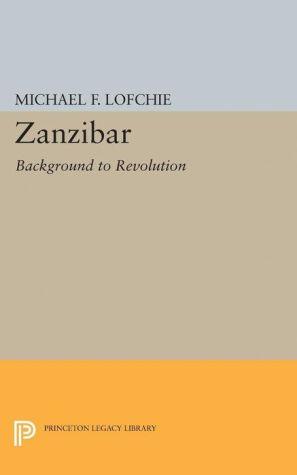 Zanzibar: Background to Revolution