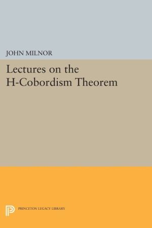 Lectures on the H-Cobordism Theorem