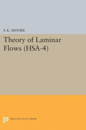 Theory of Laminar Flows. (HSA-4)
