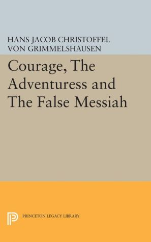 Courage, The Adventuress and The False Messiah