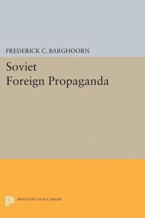Soviet Foreign Propaganda
