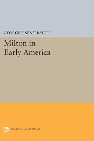 Milton in Early America