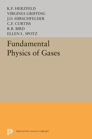 Fundamental Physics of Gases