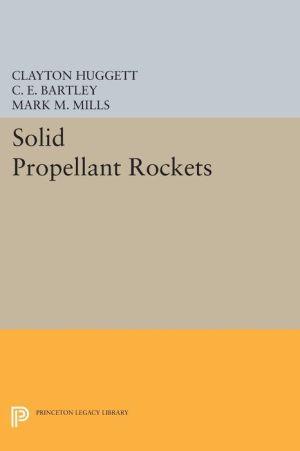 Solid Propellant Rockets