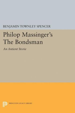 Philop Massinger's The Bondsman