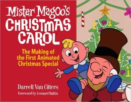 Mister Magoo's Christmas Carol: The Making of the First Animated Christmas Special