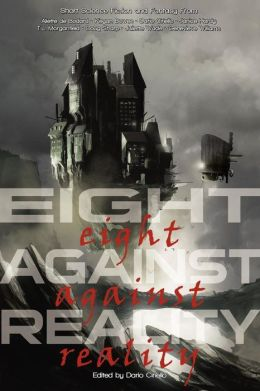 Eight Against Reality