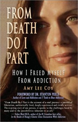 From Death Do I Part: How I Freed Myself from Addiction
