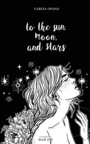 Book To the Sun, Moon, and Stars