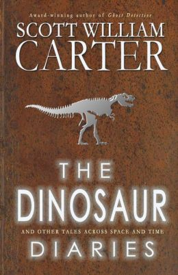 The Dinosaur Diaries and Other Tales Across Space and Time