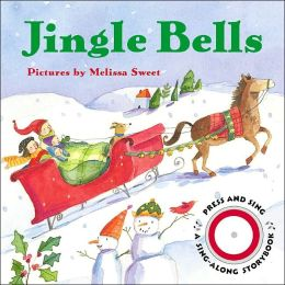 Jingle Bells(Sing-Along Storybook Series)