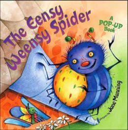 Eensy Weensy Spider: A Pop-Up Book