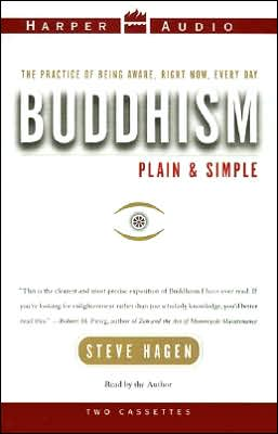 Buddhism Plain and Simple : The Practice of Being Aware, Right Now, Every Day (2 Cassettes)