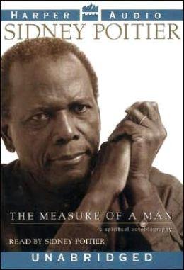 Measure of a Man: A Spiritual Autobiography