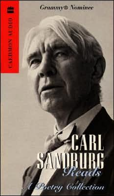 Carl Sandburg Reads: A Poetry Collection