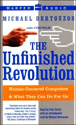 Unfinished Revolution: Making Computers Human-Centric