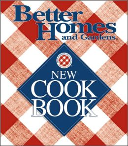 Better Homes and Gardens: New Cook Book