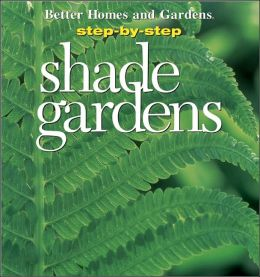 Step-by-Step Shade Gardens