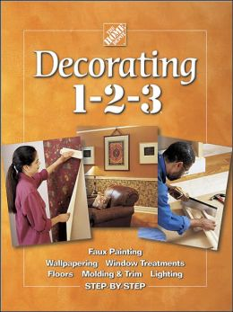 Decorating 1-2-3: Projects for a Stylish Home