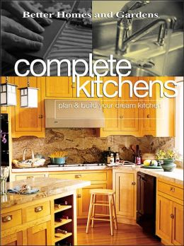 BARNES & NOBLE | Complete Kitchens: Plan and Build Your Dream ...