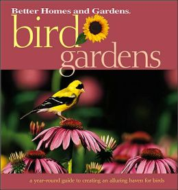 Better Homes and Gardens: Bird Gardens