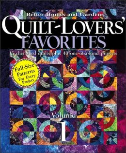 Quilt-Lovers' Favorites Vol. 1: From American Patchwork and Quilting