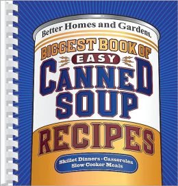 Biggest Book of Easy Canned Soup Recipes