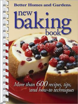 Better Homes and Gardens: New Baking Book