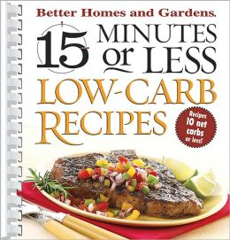 15 Minutes or Less Low Carb Recipes