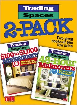 Trading Spaces 2-Pack: 48-Hour Makeovers / $100 to $1,000 Makeovers