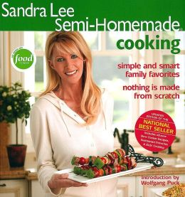 Sandra Lee Semi-Homemade Cooking