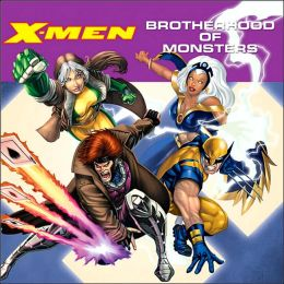 X-Men: The Brotherhood of Monsters