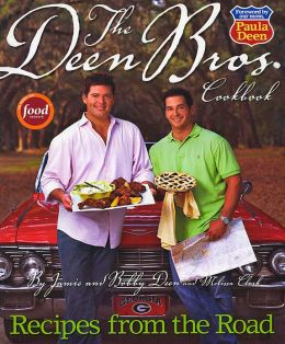 The Deen Bros. Cookbook