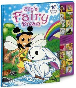 Ella's Fairy Dream: Deluxe Sound Storybook