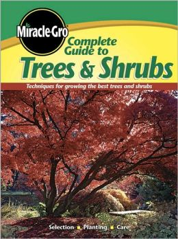 Complete Guide to Trees and Shrubs