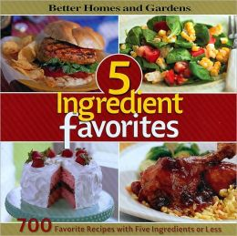 5 Ingredient Favorites