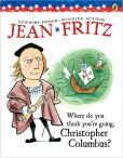 Book Cover Image. Title: Where Do You Think You're Going, Christopher Columbus?, Author: Jean Fritz