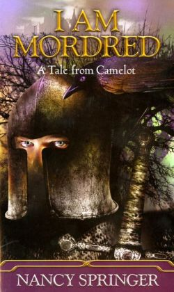 I Am Mordred (Tale of Camelot Series #1)