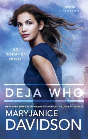 Deja Who: An Insighter Novel