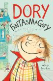 Book Cover Image. Title: Dory Fantasmagory:  Fantasmagory, Author: Abby Hanlon