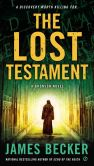Book Cover Image. Title: The Lost Testament (Chris Bronson Series #6), Author: James Becker