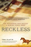 Book Cover Image. Title: Reckless:  The Racehorse Who Became a Marine Corps Hero, Author: Tom Clavin