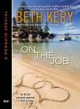Book Cover Image. Title: On the Job (Novella), Author: Beth Kery